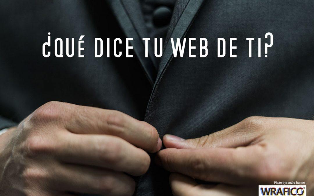 ¿Que dice tu página web de ti?